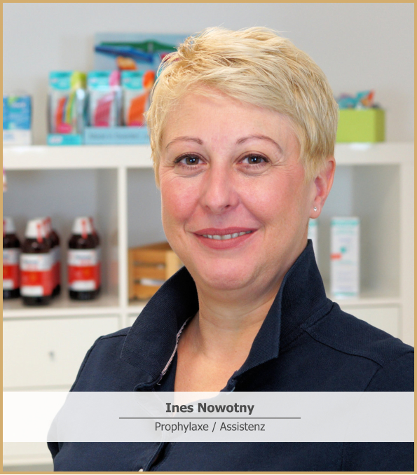 Ines Nowotny Prophylaxe / Assistenz